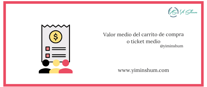 Valor medio del carrito de compra o ticket medio – calculadora