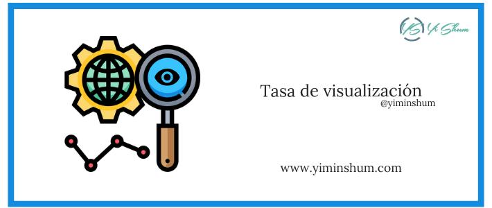 Tasa de visualización – calculadora