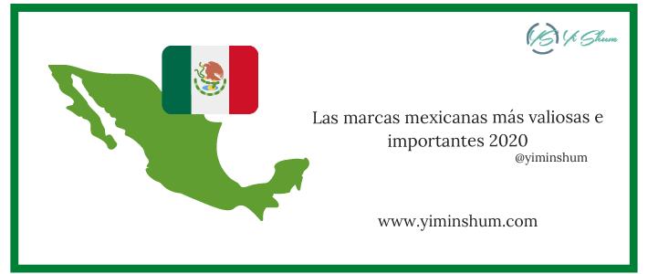Las marcas mexicanas más valiosas e importantes 2020