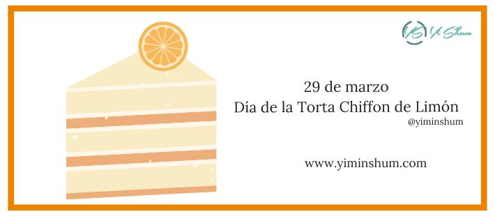 ¿Cuándo se celebra el Día de la Torta Chiffon de Limón?