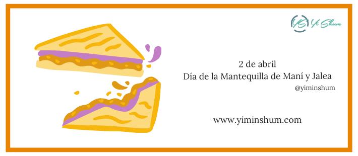 ¿Cuándo se celebra el Día de la Mantequilla de Maní y Jalea?