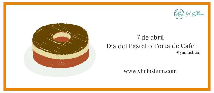 ¿Cuándo se celebra el Día del Pastel o Torta de Café?