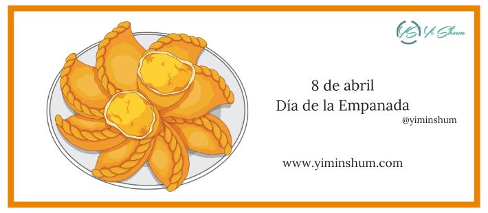 ¿Cuándo se celebra el Día de la Empanada?